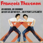Fran�ois Th�venon - En rocker, en crooner