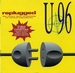 La pochette de l'album <em>Replugged</em>&nbsp;: (U96 - Das Boot)