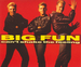 La pochette du maxi CD : (Big Fun - Can't shake the feeling)