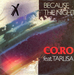 La pochette du 45 tours (Co Ro featuring Taleesa - Because the night)