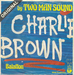 Encore une autre : (Two Man Sound - Charlie Brown)