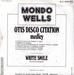 Le verso (Mondo Wells - Otis Disco Citation)