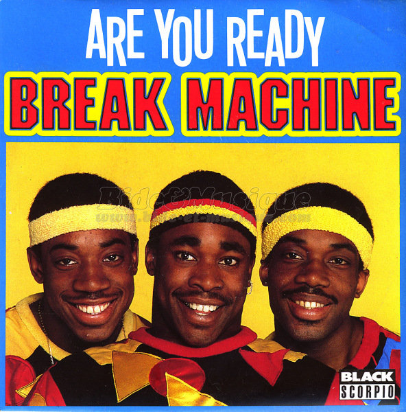 Break Machine - Are you ready