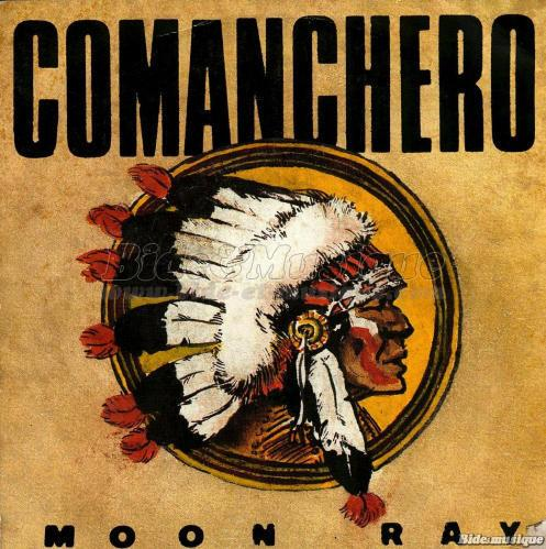 Moon Ray - Comanchero