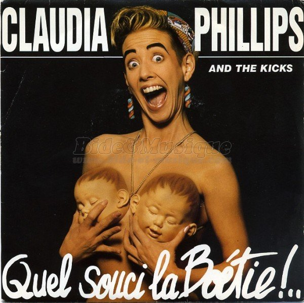 Claudia Phillips and the Kicks - Quel souci La Bo�tie!.