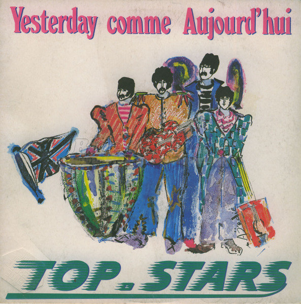 Top Stars - Yesterday comme aujourd'hui