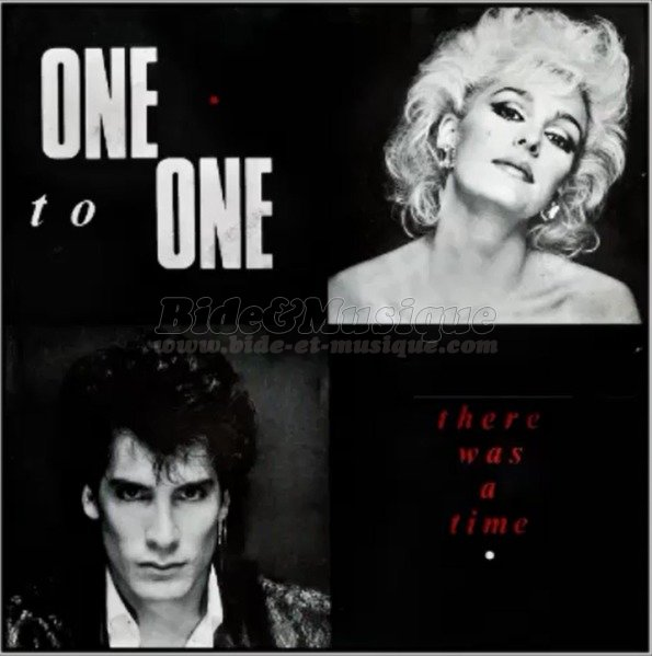 One To One - There was a time