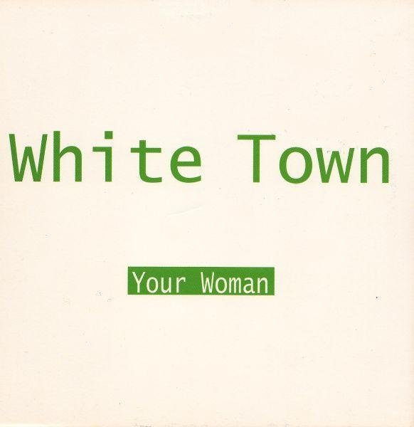 White Town - Your woman