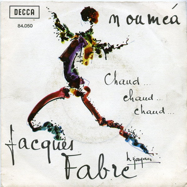 Jacques Fabre - Chaud, chaud, chaud