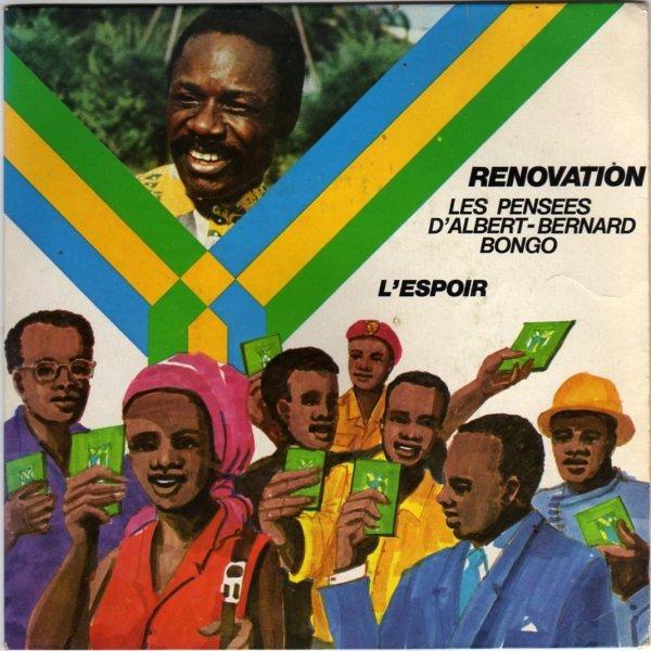 Avec Bongo aujourd'hui et demain - Rénovation (Les pensées d'Albert-Bernard Bongo)