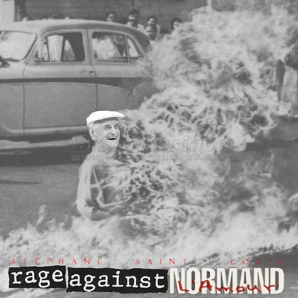 Stéphane Saint Louis - Rage Against Normand L'Amour