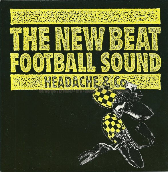 Headache & Co - The new beat football sound