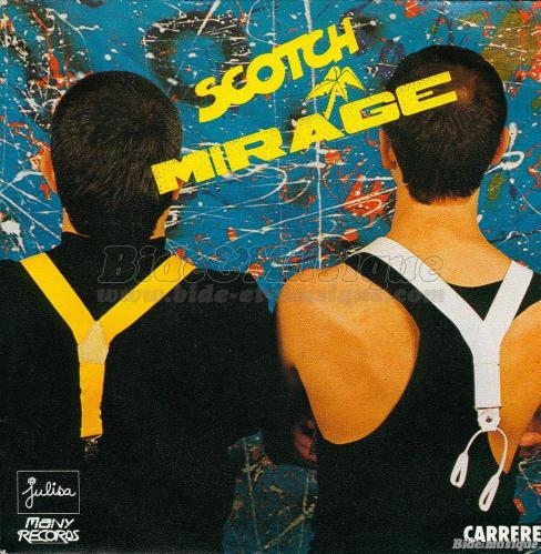Scotch - Mirage