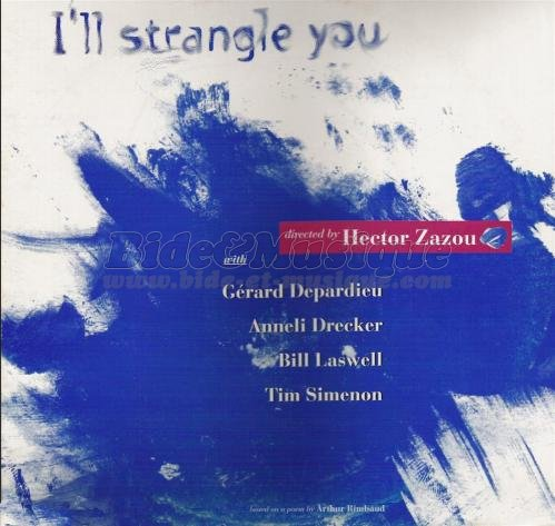 Anneli Drecker et Gérard Depardieu - I'll strangle you