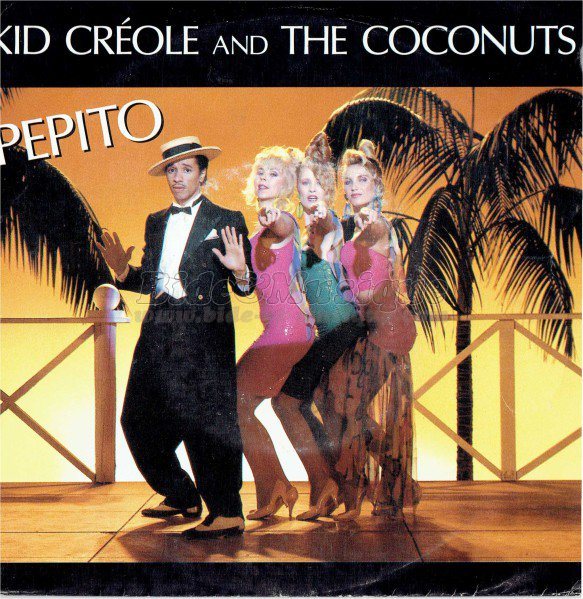 Kid creole and the coconuts - Pepito