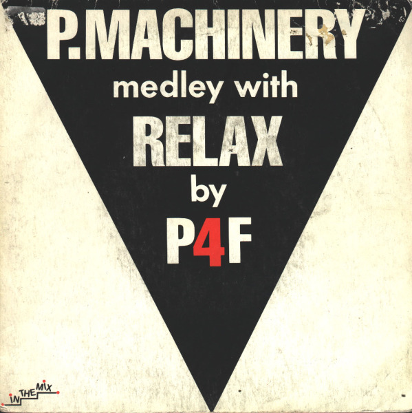 P4F - Medley (P. Machinery with Relax)