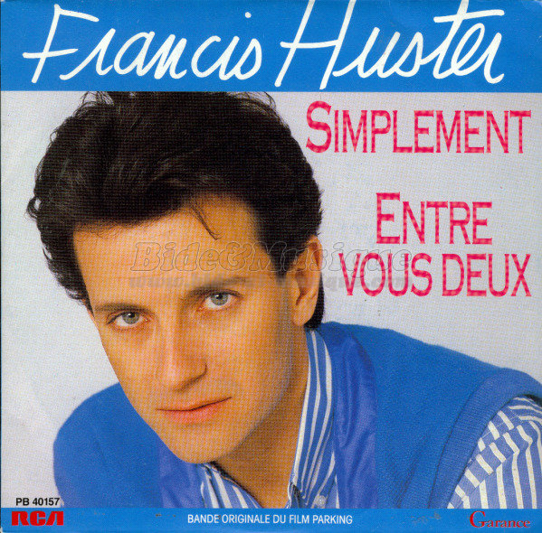 Francis Huster - Simplement