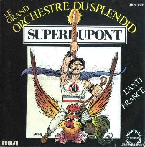 Le Grand Orchestre du Splendid - Super Dupont