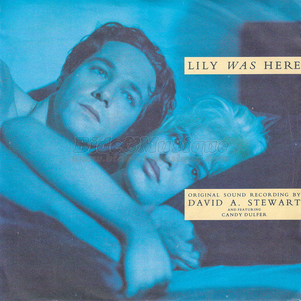 David A. Stewart Featuring Candy Dulfer - Lily was here