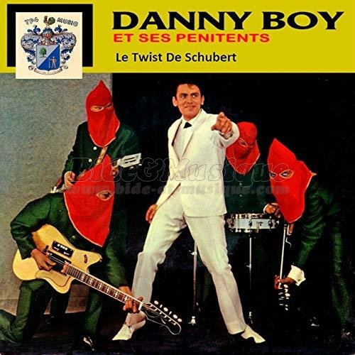 Danny Boy et ses pénitents - Le twist de Schubert