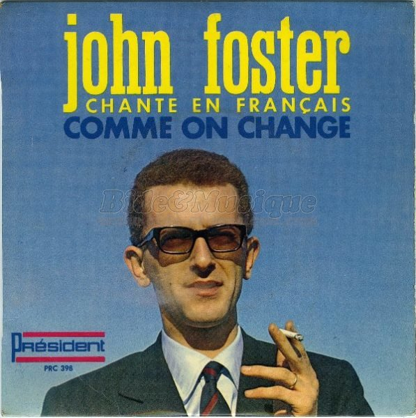 John Foster - Comme on change