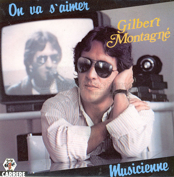 Gilbert Montagn� - On va s'aimer