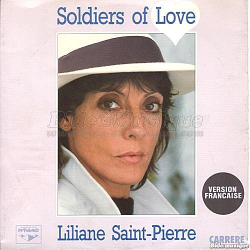 Liliane Saint Pierre - Soldiers of love (version française)