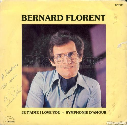 Bernard Florent - Je t'aime I love you