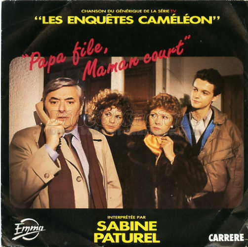 Sabine Paturel - Papa file, maman court (Les enqu�tes cam�l�on)