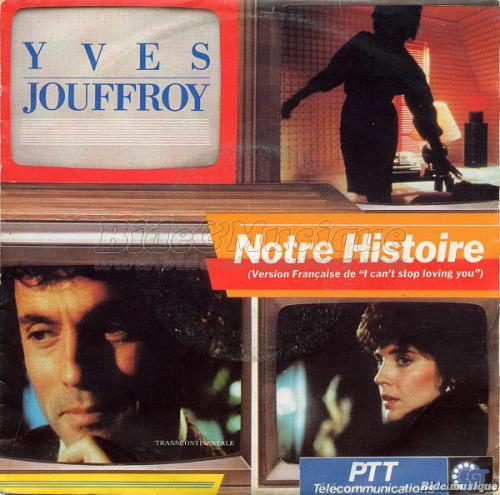 Yves Jouffroy - Notre histoire