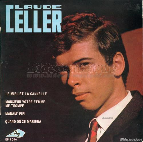 Claude Celler - Le miel et la Cannelle