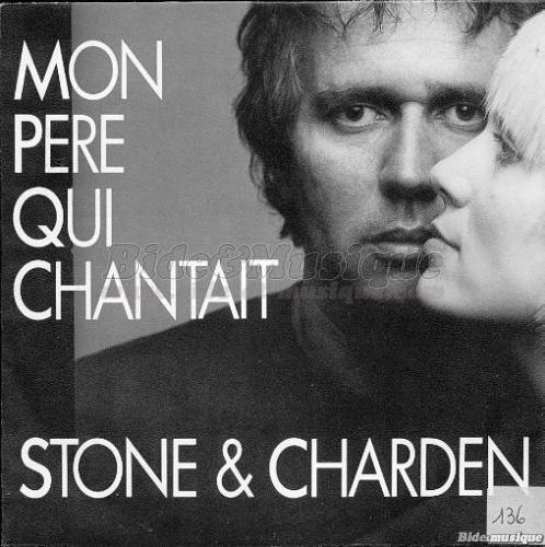 Stone et Charden - Mon p�re qui chantait