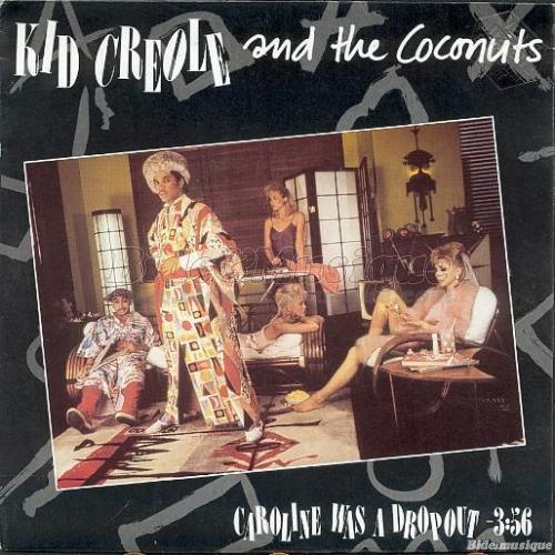Kid Creole and the Coconuts - Caroline was a dropout