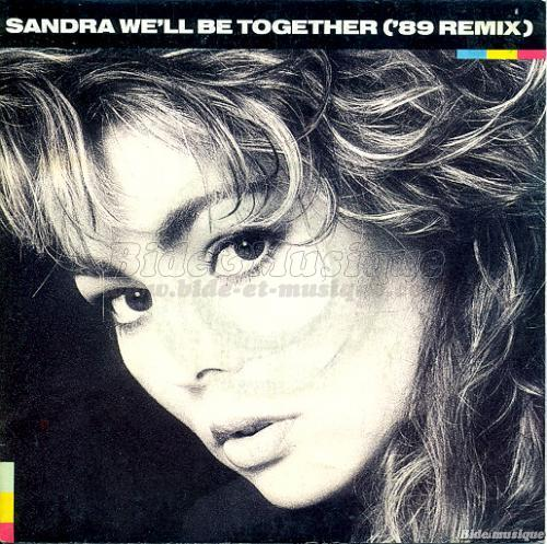 Sandra - We'll be together
