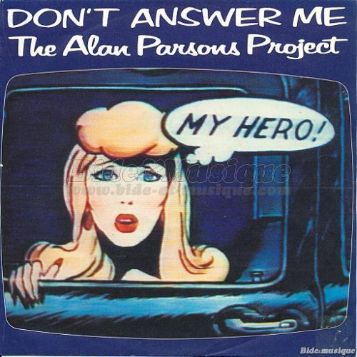 The Alan Parsons Project - Don't answer me