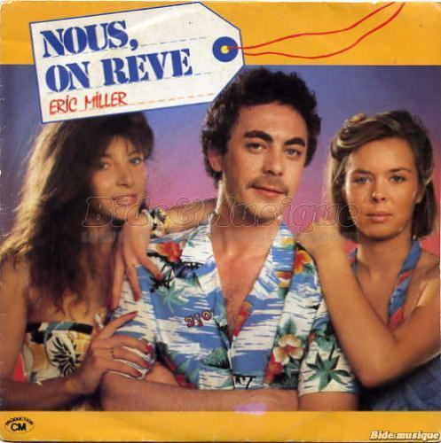 Eric Miller - Nous, on rêve