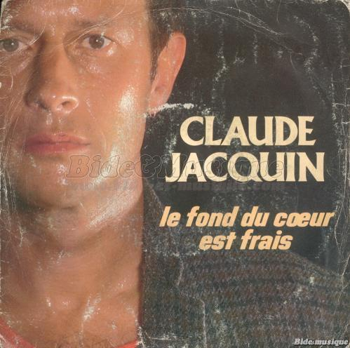 Claude Jacquin - Never Will Be, Les