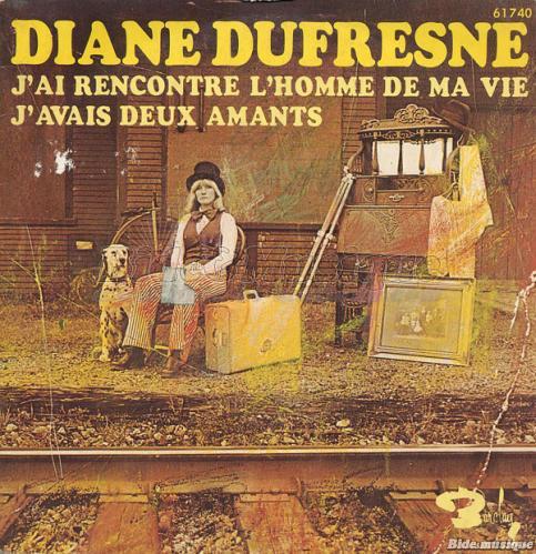 Diane Dufresne - J'ai rencontré l'homme de ma vie letra de la canción.