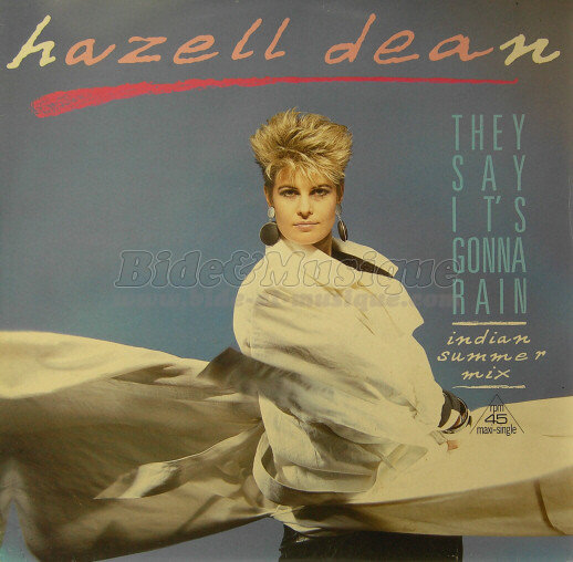 Hazell Dean - They say it's gonna rain (Indian summer mix)