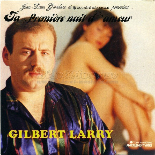 Gilbert Larry - Ta premi�re nuit d'amour