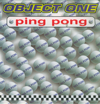 Object One - Ping Pong