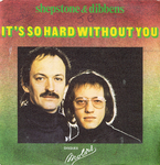 Shepstone & Dibbens - It's so hard without you