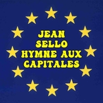 Jean Sello - Hymne aux capitales