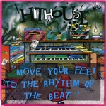 Hithouse - Move your feet to the rythm of the beat