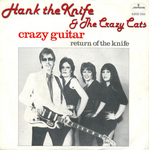 Hank the Knife and The Crazy Cats - Crazy Guitar