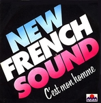 New French Sound - C'est mon homme (Rock 'n love part 1)