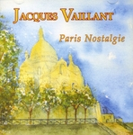 Jacques Vaillant - Paris nostalgie