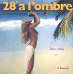 Jean-Fran�ois Maurice - 28� � l'ombre
