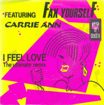 Fax Yourself featuring Carrie Ann - I feel love