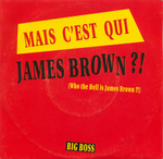 Big Boss - Mais c'est qui James Brown ?!